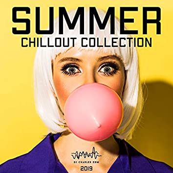 2019 Summer Chillout Collection: Top 100, Ibiza Beach Party, Luxury Balearic Cafe, Buddha Lounge del Mar