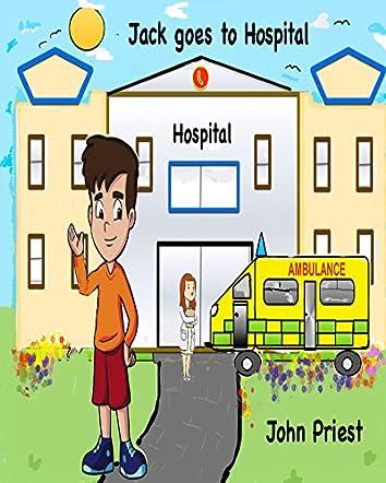 Jack Goes to Hospital