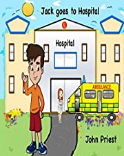 Jack goes to Hospital: A Hospital picture book with activities and tips for kids & parents