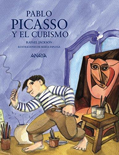 Pablo Picasso y el cubismo (Literatura Infantil (8-12 Años) (Literatura Infantil (8-12 Años) - Mi Primer Libro)