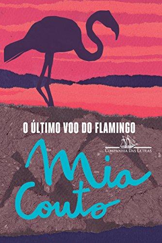 O último voo do flamingo