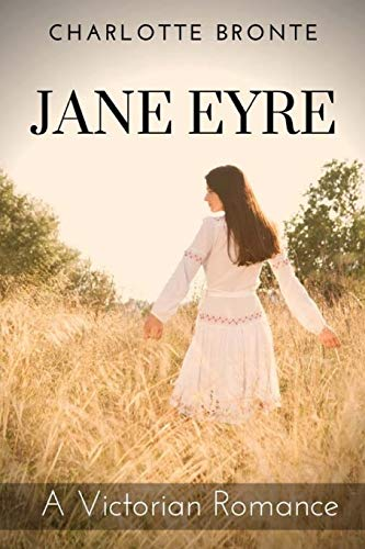 Jane Eyre: A Victorian Romance