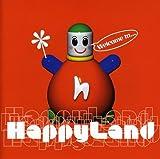 Welcome To... von Happyland