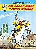 Lucky Luke, tome 1 - La Mine d'or de Dick Digger