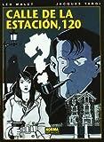 Calle de la estacion, 120 / Station Road (Spanish Edition) by Jacques Tardi Leo Malet(2009-04-16)