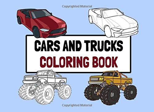 Cars And Trucks Coloring Book: Large Print Hand Drawn Coloring Pages For Kids And Adults