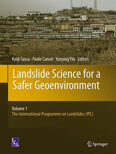 Landslide Science for a Safer Geoenvironment: Vol.1: The International Programme on Landslides (IPL)