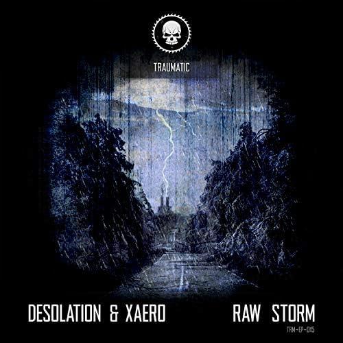 Desolation & Xaero