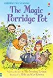 The Magic Porridge Pot (2.3 First Reading Level Three (Red))