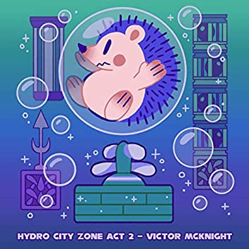 Hydro City Zone Act 2