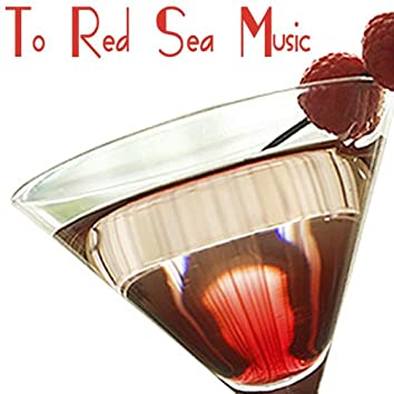 To Red Sea Music