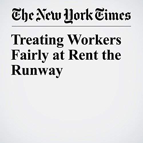 Treating Workers Fairly at Rent the Runway copertina