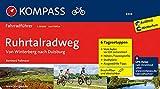 KOMPASS Fahrradführer Ruhrtalradweg, von Winterberg nach Duisburg: Fahrradführer mit 6 Tagesetappen und Routenkarten im optimalen Maßstab.: Fietsgids 1:50 000
