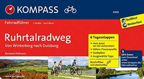 KOMPASS Fahrradführer Ruhrtalradweg, von Winterberg nach Duisburg: Fahrradführer mit 6 Tagesetappen und Routenkarten im optimalen Maßstab.