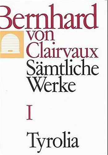 Bernhard von Clairvaux. Sämtliche Werke, Sämtliche Werke, 10 Bde., Bd.1