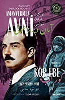 Türkler'in Sherlock Holmes'i Amanvermez Avni - Kör Ebe (5. Kitap)