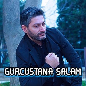 Gürcüstana Salam