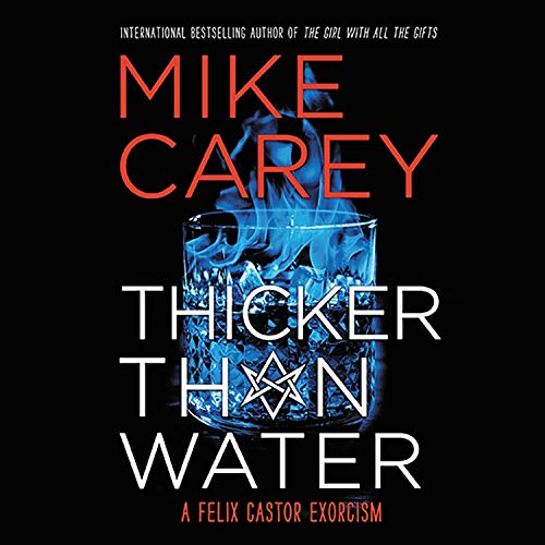 Thicker Than Water Audiobook By Mike Carey cover art