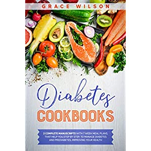 buy  Diabetes Cookbooks: 2 Complete Manuscripts with 7 ... Books