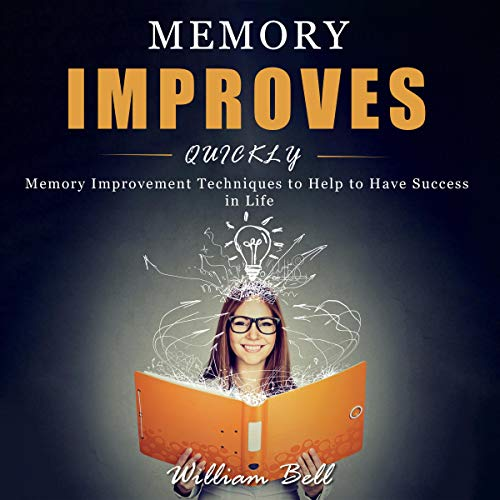 Memory Improves Quickly audiobook cover art