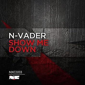 Show me down