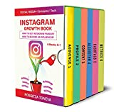 INSTAGRAM GROWTH BOOK. How to get Instagram famous. How to become an influencer. : Computer/Tech + Social media
