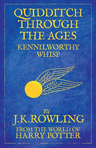 Quidditch Through the Ages: J.K. Rowling: Reissue