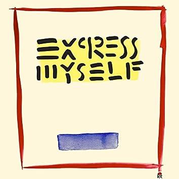 Express Myself
