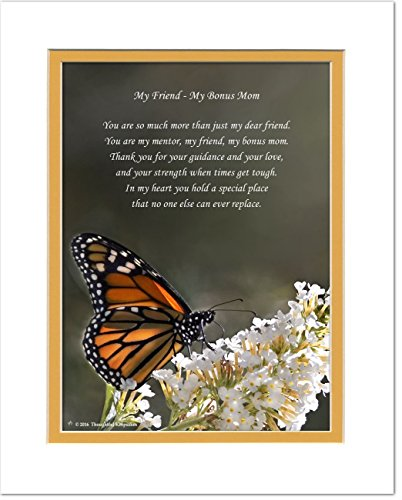 Bonus Mom Gift, Second Mom, Stepmom or Friend Like-A-Mom Gift with You are My Friend, My Bonus Mom Poem, Butterfly Photo, 8x10 Double Matted. Stepmother, Birthday, Christmas, Mother's Day Gifts