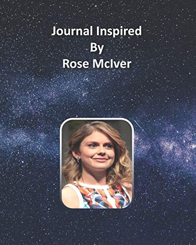 Journal Inspired by Rose McIver