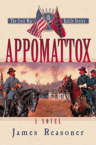 Appomattox (The Civil War Battle Series, Book 10)