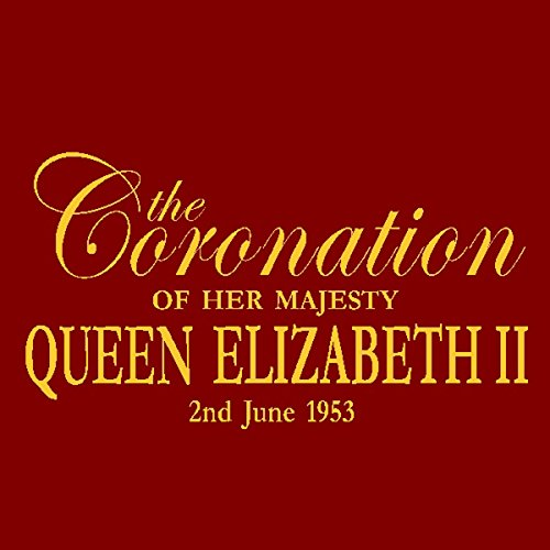 The Coronation of Queen Elizabeth II audiobook cover art