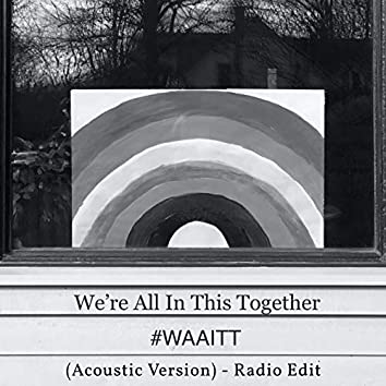We're All in This Together (Acoustic Version Radio Edit)