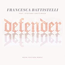 Defender (Neon Feather Remix)