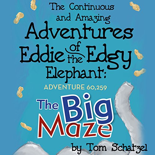 The Continuous and Amazing Adventures of Eddie the Edgy Elephant: Adventure 60,259 cover art