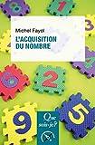 L'acquisition du nombre - Presses Universitaires de France - PUF - 21/03/2018