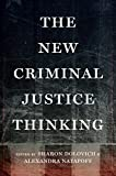 Image of The New Criminal Justice Thinking