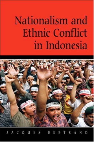 Nationalism and Ethnic Conflict in Indonesia (Cambridge Asia-Pacific Studies)の詳細を見る