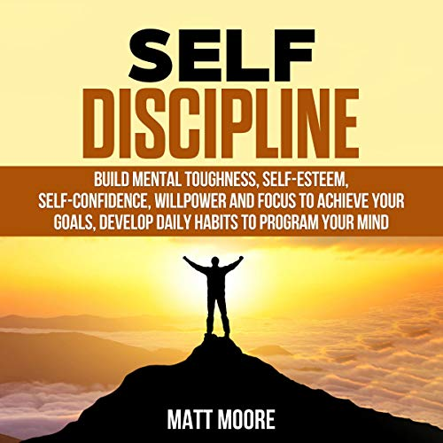 Self Discipline Audiobook By Matt Moore cover art