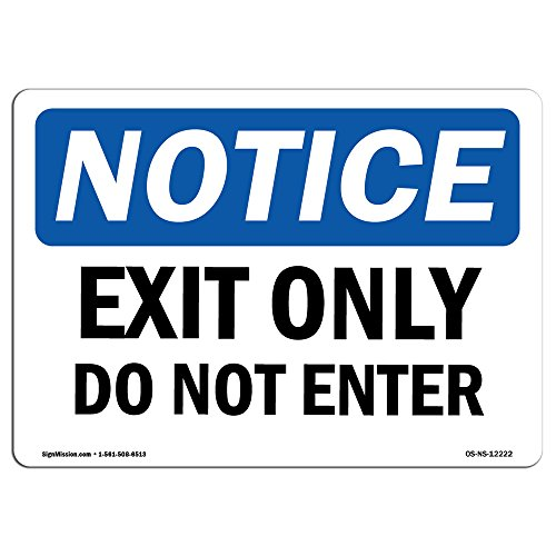 OSHA Notice Sign - Exit Only Do Not Enter | Rigid Plastic Sign | Protect Your Business, Construction Site, Warehouse & Shop Area | Made in The USA