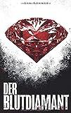 Der Blutdiamant: Thriller - Chimära Band 1 (Sandberg & Hall, Band 1)