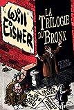La Trilogie du Bronx - Format Kindle - 9782413029069 - 23,99 €