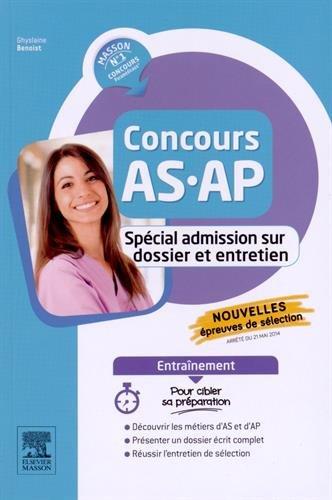 Concours AS/AP - Spécial admission sur dossier et entretien - Entraînement: Intégrer un IFAS ou un IFAP