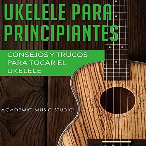 Ukelele Para Principiantes [Ukelele for Beginners] cover art