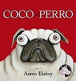 Coco el perro (PRIMEROS LECTORES (1-5 años) - Álbum ilustrado)
