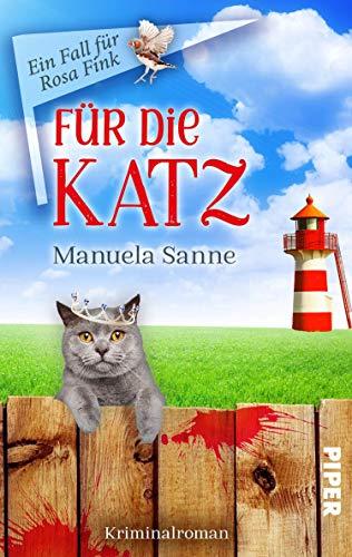 Für die Katz (Ein Fall für Rosa Fink 1): Kriminalroman. Humorvolle Cosy-Crime