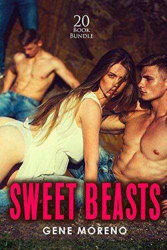 Erotica: Sweet Beasts (New Adult Romance Multi Book Mega Bundle Erotic Sex Tales Taboo Box Set)(New Adult Erotica, Contemporary Coming Of Age Fantasy, Fetish)