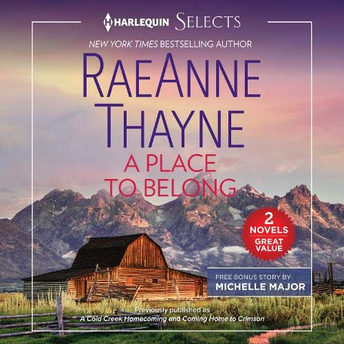 A Place to Belong Audiobook By RaeAnne Thayne, Michelle Major cover art