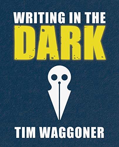 Writing in the Dark