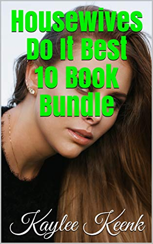 Housewives Do It Best 10 Book Bundle (English Edition)